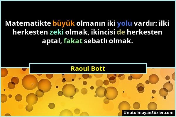 Raoul Bott Sözü 1