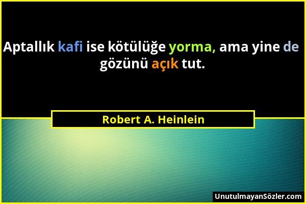 Robert A. Heinlein Sözü 1