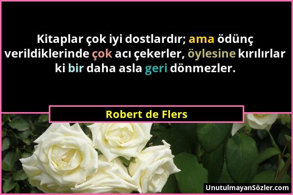 Robert de Flers Sözü 1