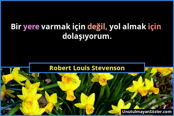 Robert Louis Stevenson Sözü 1