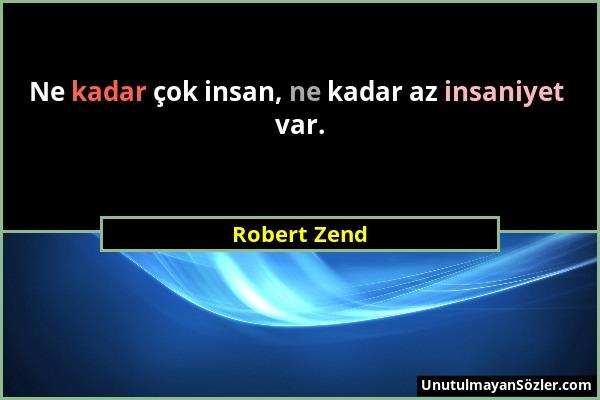 Robert Zend Sözü 1