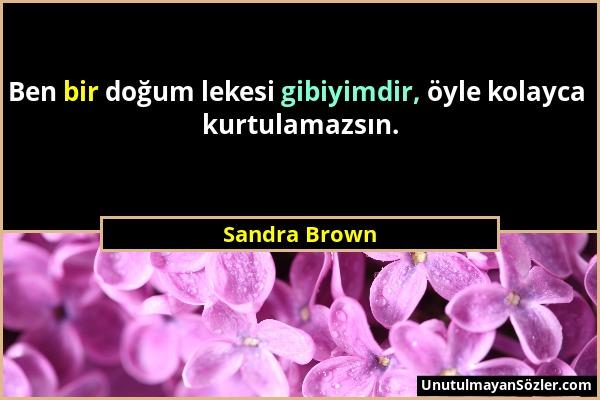Sandra Brown Sözü 1