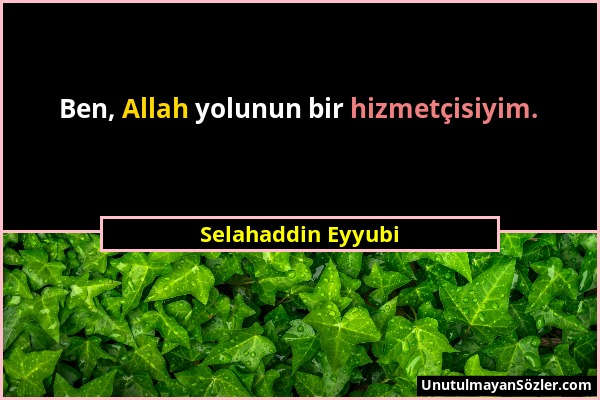 Selahaddin Eyyubi Sözü 1