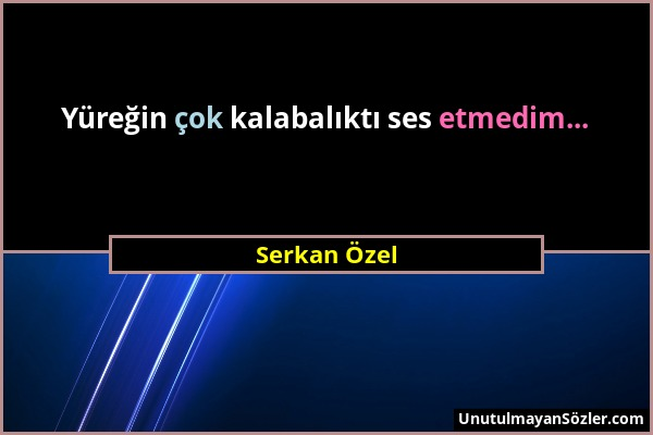 Serkan Özel Sözü 117