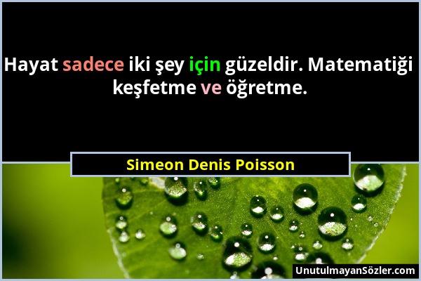Simeon Denis Poisson Sözü 1