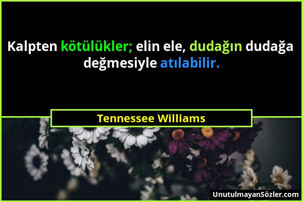 Tennessee Williams Sözü 1