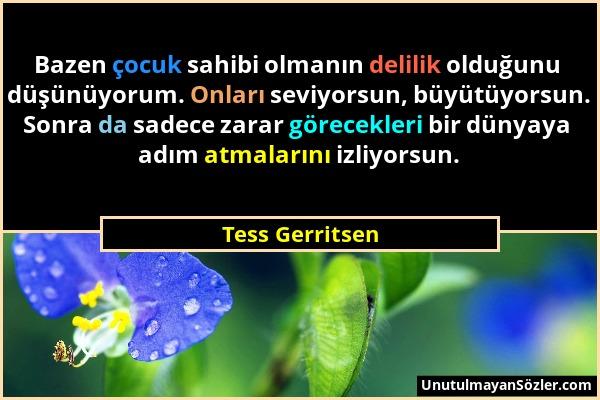 Tess Gerritsen Sözü 1