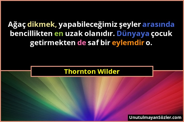 Thornton Wilder Sözü 1