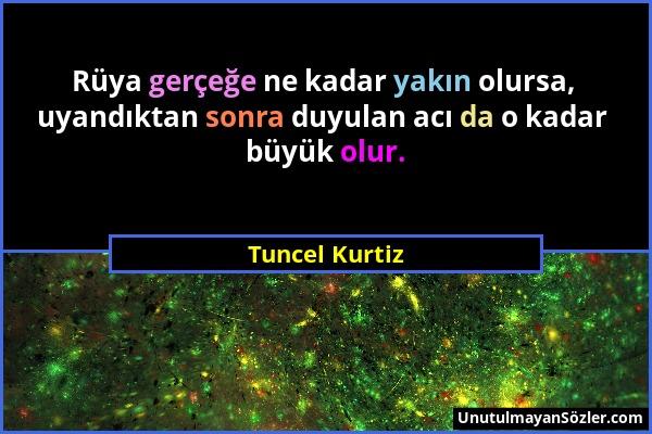 https://www.unutulmayansozler.com/resimler/tuncel-kurtiz/tuncel-kurtiz-sozu-29.jpg