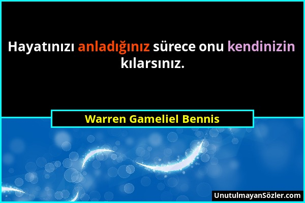 Warren Gameliel Bennis Sözü 1
