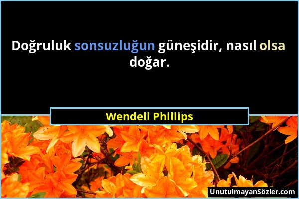 Wendell Phillips Sözü 1