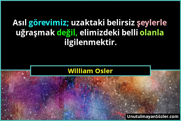 William Osler Sözü 1