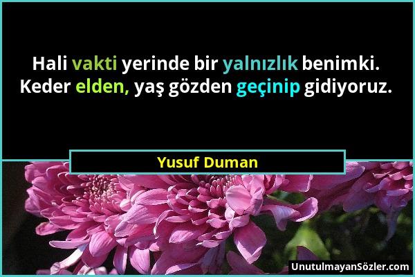 Yusuf Duman Sözü 1