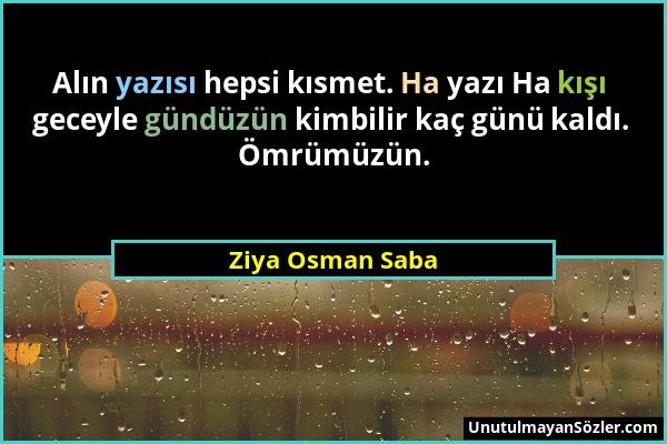 Ziya Osman Saba Sözü 1